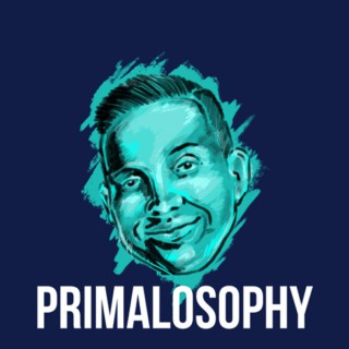 The Primalosophy Podcast