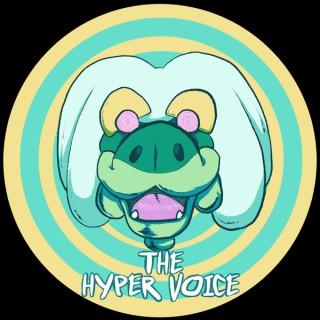 The Hyper Voice