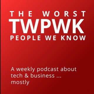The Worst People We Know