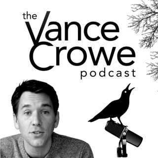 The Vance Crowe Podcast