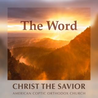 The Word at Christ the Savior