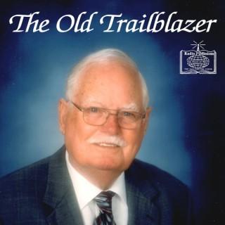 The Old Trailblazer Broadcast