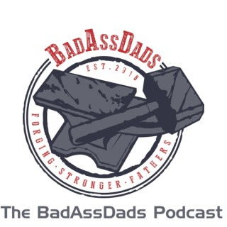 The BadAssDads Podcast