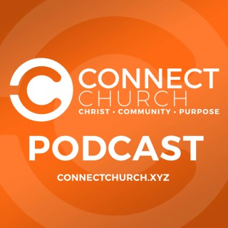 Connect Church Podcast