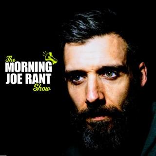 The Morning Joe Rant Show Podcast