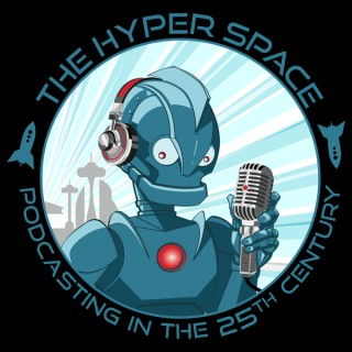 The Hyper Space: Podcasting in the 25th Century