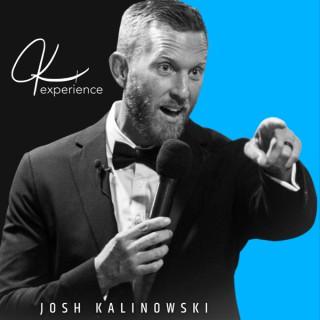 The JK Experience with Josh Kalinowski