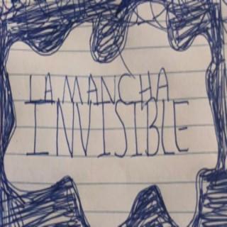 La Mancha Invisible