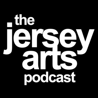 The Jersey Arts Podcast