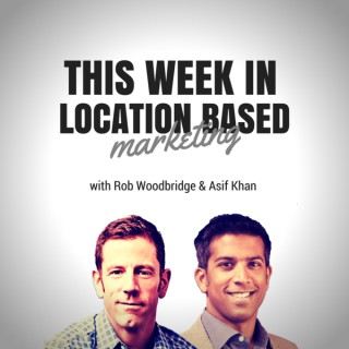 This Week in Location Based Marketing (Audio) | Mobile marketing | context marketing | smartphone marketing | SMS marketing |
