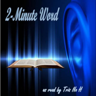 The 2 Minute Word