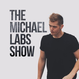 The Michael Labs Show