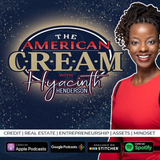 The American CREAM podcast with Hyacinth Henderson