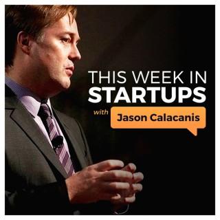 This Week in Startups - Video