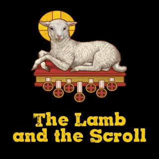 The Lamb and the Scroll