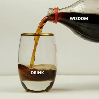 A Drink of Wisdom