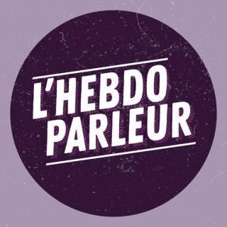 L'Hebdo Parleur -  Radio Parleur