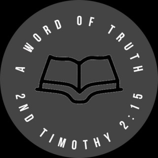 A Word of Truth podcast