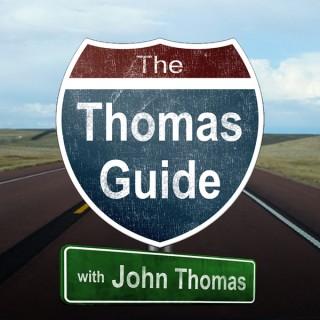 The Thomas Guide with John Thomas