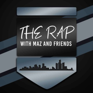 The Rap with Maz and Friends
