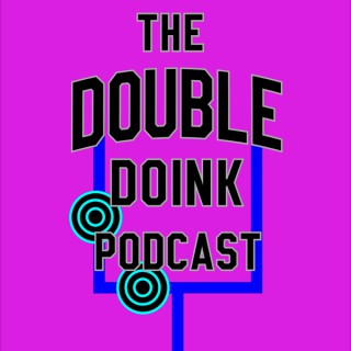 The Double Doink Podcast