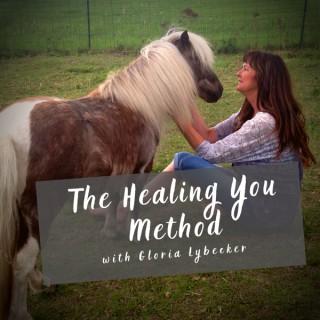 The Healing You Method with Gloria Lybecker