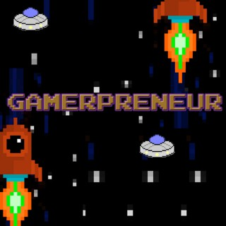 The Gamerpreneur