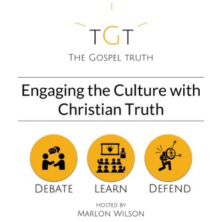 The Gospel Truth: Engaging the Culture With Christian Truth