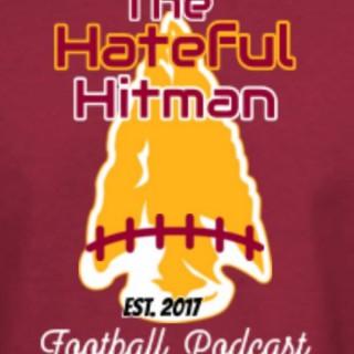 The Hateful Hitman Fantasy Football Podcast