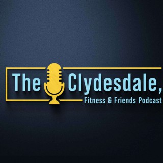 The Clydesdale, Fitness & Friends