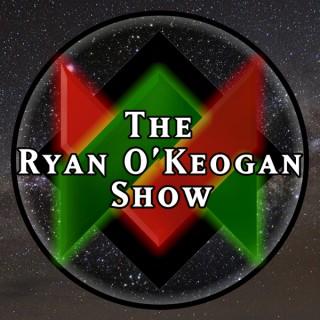 The Ryan O'Keogan Show
