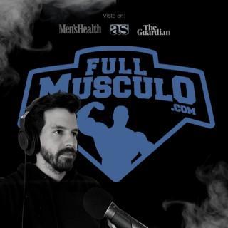 El Podcast Fitness de FullMusculo