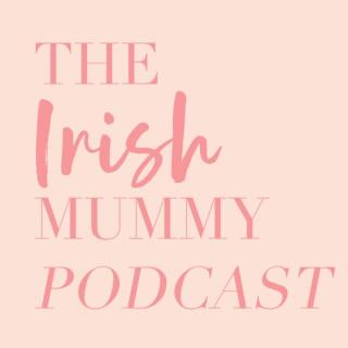 The Irish Mummy Podcast | Work Life Balance
