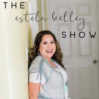 The Estela Kelley Show