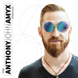 The Anthony John Amyx Podcast