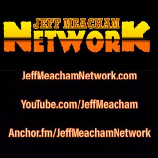 THE JEFF MEACHAM NETWORK