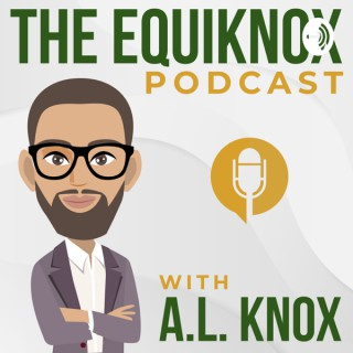 The Equiknox Podcast