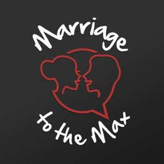 The Marriage To The Max Podcast