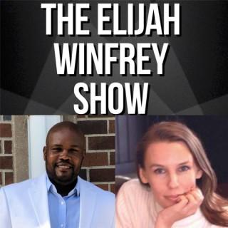 The Elijah Winfrey Show