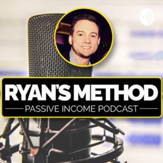 Ryan's Method: Passive Income Podcast