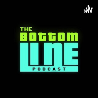 The Bottom Line Podcast