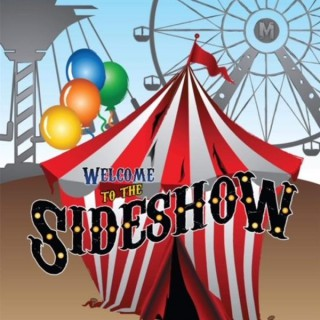 The Madhouse Sideshow