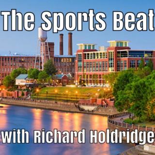 The Sports Beat with Richard Holdridge