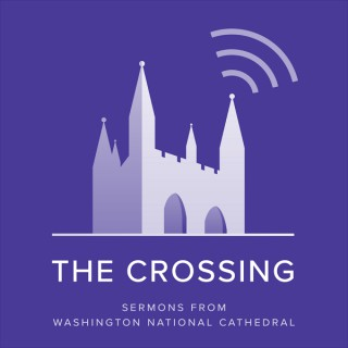 The Crossing: Sermons and Services from the National Cathedral