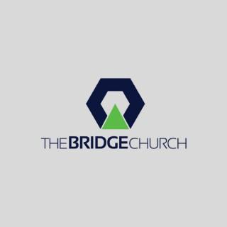 The Bridge Church Podcast