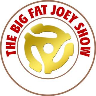 The Big Fat Joey Show Radio Podcast