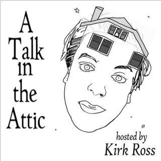 A Talk in the Attic