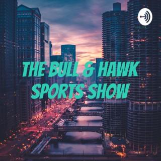The Bull & Hawk Sports Show