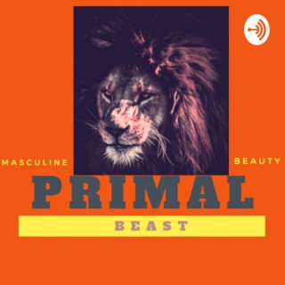 The Primal Beast Podcast