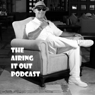 The Airin It Out Podcast